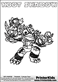 Printable and online colorable page for Skylanders Swap Force fans with the combination figure called HOOT SHADOW. HOOT SHADOW must be made by combining parts from other Skylanders Swap Force characters! HOOT SHADOW is drawn with the upper part of the HOOT LOOP Skylander and the lower part of the TRAP SHADOW Skylander, the part used from each Skylander is used in the new skylanders name. In this coloring page, the HOOT SHADOW skylander can be colored completely. The colouring page is drawn with a very thick line making it ideal for the youngest Skylanders Swap Force fans. The downside of the thick line is that some detail areas become unavailable for coloring. The coloring page has a colorable text with the HOOT SHADOW letters as well. Print and color this Skylanders Swap Force HOOT SHADOW coloring book page that is drawn and made available by Loke Hansen (http://www.LokeHansen.com) based on the original artwork of the Skylanders characters from the Skylanders Swap Force website. Be sure to check the two other variants of this coloring page for more line width options.