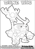 Skylanders Swap Force coloring page the non swap able inect-like figure DUNE BUG from the MAGIC ELEMENT. In this printable sheet, DUNE BUG is drawn looking to the side while standing with a staff in one hand. Print and color this Skylanders Swap Force DUNE BUG coloring sheet for kids that is drawn and made available by Loke Hansen (http://www.LokeHansen.com) based on an image from the Skylanders Swap Force game. This DUNE BUG coloring sheet may look different than the official figure drawings. This is because the kids printable is made based on how the DUNE BUG actually looks in the game and not on a poster. The kids coloring page is the easy to color for younger fans because of the thick outer line applied to the colorable Skylanders Swap Force Dune Bug figure. Be sure to check the other variants of this coloring page for more stroke (the line used to draw DUNE BUG with) options.