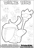 Skylanders Swap Force coloring page the inect-like figure DUNE BUG from the MAGIC ELEMENT. Skylanders Swap Force coloring page with a group of Dune Bug Skylanders. This Dune Bug kids coloring page has 7 small Dune Bug Skylanders figures that can be colored and one large detailed Dune Bug skylander. In this printable sheet, the large DUNE BUG is drawn from behind while standing with a staff in one hand. Print and color this Skylanders Swap Force DUNE BUG coloring page that is drawn and made available by Loke Hansen (http://www.LokeHansen.com) based on images from the Skylanders Swap Force game.