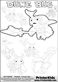 Skylanders Swap Force coloring page with a group of Dune Bug Skylanders. This Dune Bug kids coloring page has 7 small Dune Bug Skylanders figures that can be colored and one large detailed Dune Bug skylander.  In this colouring page the large DUNE BUG is drawn standing with a staff pointed forward - ready for some battle action. Print and color this Skylanders Swap Force DUNE BUG coloring sheet for kids that is drawn and made available by Loke Hansen (http://www.LokeHansen.com) based on images from the Skylanders Swap Force game.