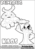 Skylanders Swap Force coloring page with KAOS ( The Skylanders Swap Force Villain )  and a large Dune Bug Skylanders. The Large Skylanders Swap Force Dune Bug is drawn walking.  KAOS is drawn with a fist raised high in the air as if he is victorious or just came up with a great plan or idea. The kids coloring page is ment to inspire creativity and is an ideal story starter for Skylanders Swap Force fans. Print and color this Skylanders Swap Force DUNE BUG coloring sheet for kids that is drawn and made available by Loke Hansen (http://www.LokeHansen.com) based on images from the Skylanders Swap Force game and website.