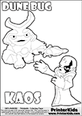 Skylanders Swap Force coloring page with KAOS ( The Skylanders Swap Force Villain )  and a large Dune Bug Skylanders. The Large Skylanders Swap Force Dune Bug is drawn walking.  The kids colouring sheet is made with KAOS drawn with his arms stretched far out with open hands. What is KAOS planning this time? Use this kids printable to make your very own Skylanders Swap Force adventure! Print and color this Skylanders Swap Force DUNE BUG coloring sheet for kids that is drawn and made available by Loke Hansen (http://www.LokeHansen.com) based on images from the Skylanders Swap Force game and website.