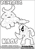 Skylanders Swap Force coloring page with KAOS ( The Skylanders Swap Force Villain )  and a large Dune Bug Skylanders. The Large Skylanders Swap Force Dune Bug is drawn walking.  The drawing of KAOS show the small man-like villain drawn without his robe on! Print and color this Skylanders Swap Force DUNE BUG coloring sheet for kids that is drawn and made available by Loke Hansen (http://www.LokeHansen.com) based on images from the Skylanders Swap Force game and website.