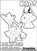 Skylanders Swap Force coloring page with KAOS ( The Skylanders Swap Force Villain )  and a large Dune Bug Skylanders. The Large Skylanders Swap Force Dune Bug is drawn looking to the side.  In this printable sheet, the large DUNE BUG is drawn looking to the side while standing with a staff in one hand.  Kaos as he is drawn in this printable kids coloring sheet, looks a little upset. Perhaps he wasnt expecting to see Dune Bug just now... Did Dune Bug just show up to spoil the plans of Kaos? This Skylanders Swap Force coloring sheet is ideal for making small stories in addition to coloring. Print and color this Skylanders Swap Force DUNE BUG coloring sheet for kids that is drawn and made available by Loke Hansen (http://www.LokeHansen.com) based on images from the Skylanders Swap Force game.