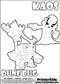 Skylanders Swap Force coloring page with KAOS ( The Skylanders Swap Force Villain )  and a large Dune Bug Skylanders. The Large Skylanders Swap Force Dune Bug is drawn looking to the side.  In this printable sheet, the large DUNE BUG is drawn looking to the side while standing with a staff in one hand.  The drawing of KAOS show the small man-like villain drawn reaching forward with his one hand and arm.  Print and color this Skylanders Swap Force DUNE BUG coloring sheet for kids that is drawn and made available by Loke Hansen (http://www.LokeHansen.com) based on images from the Skylanders Swap Force game.