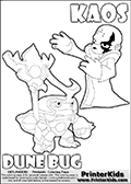 Skylanders Swap Force coloring page with KAOS ( The Skylanders Swap Force Villain )  and a large Dune Bug Skylanders. The Large Skylanders Swap Force Dune Bug is drawn looking to the side.  In this printable sheet, the large DUNE BUG is drawn looking to the side while standing with a staff in one hand.  The kids colouring sheet is made with KAOS drawn with his arms stretched far out with open hands. What is KAOS planning this time? Use this kids printable to make your very own Skylanders Swap Force adventure! Print and color this Skylanders Swap Force DUNE BUG coloring sheet for kids that is drawn and made available by Loke Hansen (http://www.LokeHansen.com) based on images from the Skylanders Swap Force game.