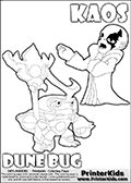 Skylanders Swap Force coloring page with KAOS ( The Skylanders Swap Force Villain )  and a large Dune Bug Skylanders. The Large Skylanders Swap Force Dune Bug is drawn looking to the side.  In this printable sheet, the large DUNE BUG is drawn looking to the side while standing with a staff in one hand.  The KAOS illustration is drawn showing KAOS in a braggin-like pose. Why is KAOS happy, What is KAOS planning? Make your own Skylanders Swap Force adventure with this kids printable sheet. Print and color this Skylanders Swap Force DUNE BUG coloring sheet for kids that is drawn and made available by Loke Hansen (http://www.LokeHansen.com) based on images from the Skylanders Swap Force game.