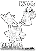Skylanders Swap Force coloring page with KAOS ( The Skylanders Swap Force Villain )  and a large Dune Bug Skylanders. The Large Skylanders Swap Force Dune Bug is drawn looking to the side.  In this printable sheet, the large DUNE BUG is drawn looking to the side while standing with a staff in one hand.  The drawing of KAOS is made so that KAOS is illustrated with a finger raised - as if he is making a point or has an idea. Print and color this Skylanders Swap Force DUNE BUG coloring sheet for kids that is drawn and made available by Loke Hansen (http://www.LokeHansen.com) based on images from the Skylanders Swap Force game.