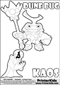 Skylanders Swap Force coloring page with KAOS ( The Skylanders Swap Force Villain )  and a large Dune Bug Skylanders. The Large Skylanders Swap Force Dune Bug is drawn smiling.  In this printable sheet, the large DUNE BUG is drawn smiling while standing with a staff in one hand.  The drawing of KAOS show the small man-like villain drawn frustrated with his hands in front of his chest. Print and color this Skylanders Swap Force DUNE BUG coloring sheet for kids that is drawn and made available by Loke Hansen (http://www.LokeHansen.com) based on images from the Skylanders Swap Force game.