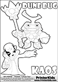 Skylanders Swap Force coloring page with KAOS ( The Skylanders Swap Force Villain )  and a large Dune Bug Skylanders. The Large Skylanders Swap Force Dune Bug is drawn smiling.  In this printable sheet, the large DUNE BUG is drawn smiling while standing with a staff in one hand.  The KAOS colorable figure is drawn showing KAOS standing with one hand stretched forward as if using a magical ability or reaching for something. Print and color this Skylanders Swap Force DUNE BUG coloring sheet for kids that is drawn and made available by Loke Hansen (http://www.LokeHansen.com) based on images from the Skylanders Swap Force game.
