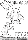 Skylanders Swap Force coloring page with KAOS ( The Skylanders Swap Force Villain )  and a large Dune Bug Skylanders. The Large Skylanders Swap Force Dune Bug is drawn smiling.  In this printable sheet, the large DUNE BUG is drawn smiling while standing with a staff in one hand.  The colorable KAOS character is drawn with a hand raised flat as if gesturing - BRING IT ON.  KAOS is drawn with a confident look on his face on this kids printable that is designed to inspire creativity so that kids can make their own stories. Print and color this Skylanders Swap Force DUNE BUG coloring sheet for kids that is drawn and made available by Loke Hansen (http://www.LokeHansen.com) based on images from the Skylanders Swap Force game.