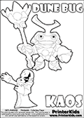 Skylanders Swap Force coloring page with KAOS ( The Skylanders Swap Force Villain )  and a large Dune Bug Skylanders. The Large Skylanders Swap Force Dune Bug is drawn smiling.  In this printable sheet, the large DUNE BUG is drawn smiling while standing with a staff in one hand.  The kids colouring sheet is made with KAOS drawn with his arms stretched far out with open hands. What is KAOS planning this time? Use this kids printable to make your very own Skylanders Swap Force adventure! Print and color this Skylanders Swap Force DUNE BUG coloring sheet for kids that is drawn and made available by Loke Hansen (http://www.LokeHansen.com) based on images from the Skylanders Swap Force game.