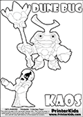 Skylanders Swap Force coloring page with KAOS ( The Skylanders Swap Force Villain )  and a large Dune Bug Skylanders. The Large Skylanders Swap Force Dune Bug is drawn smiling.  In this printable sheet, the large DUNE BUG is drawn smiling while standing with a staff in one hand.  The KAOS illustration is drawn showing KAOS in a braggin-like pose. Why is KAOS happy, What is KAOS planning? Make your own Skylanders Swap Force adventure with this kids printable sheet. Print and color this Skylanders Swap Force DUNE BUG coloring sheet for kids that is drawn and made available by Loke Hansen (http://www.LokeHansen.com) based on images from the Skylanders Swap Force game.