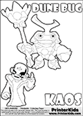 Skylanders Swap Force coloring page with KAOS ( The Skylanders Swap Force Villain )  and a large Dune Bug Skylanders. The Large Skylanders Swap Force Dune Bug is drawn smiling.  In this printable sheet, the large DUNE BUG is drawn smiling while standing with a staff in one hand.  The drawing of KAOS is made so that KAOS is illustrated with a finger raised - as if he is making a point or has an idea. Print and color this Skylanders Swap Force DUNE BUG coloring sheet for kids that is drawn and made available by Loke Hansen (http://www.LokeHansen.com) based on images from the Skylanders Swap Force game.