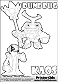 Skylanders Swap Force coloring page with KAOS ( The Skylanders Swap Force Villain )  and a large Dune Bug Skylanders. The Large Skylanders Swap Force Dune Bug is drawn smiling.  In this printable sheet, the large DUNE BUG is drawn smiling while standing with a staff in one hand.  This KAOS illustration is drawn so that KAOS has a proud, clever or even slightly seaky look on his face. Perhaps he just got a brilliant evil idea! Use this coloring page as inspiration for your own Skylanders stories! Print and color this Skylanders Swap Force DUNE BUG coloring sheet for kids that is drawn and made available by Loke Hansen (http://www.LokeHansen.com) based on images from the Skylanders Swap Force game.