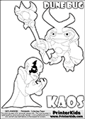 Skylanders Swap Force coloring page with KAOS ( The Skylanders Swap Force Villain )  and a large Dune Bug Skylanders. The Large Skylanders Swap Force Dune Bug is drawn slightly from above. In this printable sheet, the large DUNE BUG coloring model is drawn standing with a staff in one hand.  The drawing of KAOS show the small man-like villain drawn frustrated with his hands in front of his chest. Print and color this Skylanders Swap Force DUNE BUG coloring sheet for kids that is drawn and made available by Loke Hansen (http://www.LokeHansen.com) based on images from the Skylanders Swap Force game.