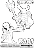 Skylanders Swap Force coloring page with KAOS ( The Skylanders Swap Force Villain )  and a large Dune Bug Skylanders. The Large Skylanders Swap Force Dune Bug is drawn slightly from above. In this printable sheet, the large DUNE BUG coloring model is drawn standing with a staff in one hand.  The KAOS colorable figure is drawn showing KAOS standing with one hand stretched forward as if using a magical ability or reaching for something. Print and color this Skylanders Swap Force DUNE BUG coloring sheet for kids that is drawn and made available by Loke Hansen (http://www.LokeHansen.com) based on images from the Skylanders Swap Force game.