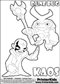 Skylanders Swap Force coloring page with KAOS ( The Skylanders Swap Force Villain )  and a large Dune Bug Skylanders. The Large Skylanders Swap Force Dune Bug is drawn slightly from above. In this printable sheet, the large DUNE BUG coloring model is drawn standing with a staff in one hand.  The colorable KAOS character is drawn with a hand raised flat as if gesturing - BRING IT ON.  KAOS is drawn with a confident look on his face on this kids printable that is designed to inspire creativity so that kids can make their own stories. Print and color this Skylanders Swap Force DUNE BUG coloring sheet for kids that is drawn and made available by Loke Hansen (http://www.LokeHansen.com) based on images from the Skylanders Swap Force game.