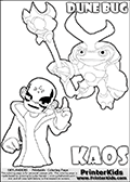 Skylanders Swap Force coloring page with KAOS ( The Skylanders Swap Force Villain )  and a large Dune Bug Skylanders. The Large Skylanders Swap Force Dune Bug is drawn slightly from above. In this printable sheet, the large DUNE BUG coloring model is drawn standing with a staff in one hand.  The drawing of KAOS is made so that KAOS is illustrated with a finger raised - as if he is making a point or has an idea. Print and color this Skylanders Swap Force DUNE BUG coloring sheet for kids that is drawn and made available by Loke Hansen (http://www.LokeHansen.com) based on images from the Skylanders Swap Force game.