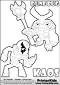 Skylanders Swap Force coloring page with KAOS ( The Skylanders Swap Force Villain )  and a large Dune Bug Skylanders. The Large Skylanders Swap Force Dune Bug is drawn slightly from above. In this printable sheet, the large DUNE BUG coloring model is drawn standing with a staff in one hand.  The drawing of KAOS show the small man-like villain drawn without his robe on! Print and color this Skylanders Swap Force DUNE BUG coloring sheet for kids that is drawn and made available by Loke Hansen (http://www.LokeHansen.com) based on images from the Skylanders Swap Force game.