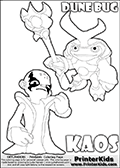 Skylanders Swap Force coloring page with KAOS ( The Skylanders Swap Force Villain )  and a large Dune Bug Skylanders. The Large Skylanders Swap Force Dune Bug is drawn slightly from above. In this printable sheet, the large DUNE BUG coloring model is drawn standing with a staff in one hand.  This KAOS illustration is drawn so that KAOS has a proud, clever or even slightly seaky look on his face. Perhaps he just got a brilliant evil idea! Use this coloring page as inspiration for your own Skylanders stories! Print and color this Skylanders Swap Force DUNE BUG coloring sheet for kids that is drawn and made available by Loke Hansen (http://www.LokeHansen.com) based on images from the Skylanders Swap Force game.