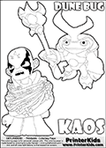 Skylanders Swap Force coloring page with KAOS ( The Skylanders Swap Force Villain )  and a large Dune Bug Skylanders. The Large Skylanders Swap Force Dune Bug is drawn slightly from above. In this printable sheet, the large DUNE BUG coloring model is drawn standing with a staff in one hand.  KAOS is drawn trapped in plants on this kids printable coloring sheet. Print and color this Skylanders Swap Force DUNE BUG coloring sheet for kids that is drawn and made available by Loke Hansen (http://www.LokeHansen.com) based on images from the Skylanders Swap Force game.