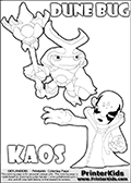 Skylanders Swap Force coloring page with the inect-like figure DUNE BUG from the MAGIC ELEMENT. Skylanders Swap Force coloring page with KAOS ( The Skylanders Swap Force Villain )  and a large Dune Bug Skylanders. In this printable sheet, the largest DUNE BUG is drawn standing with a staff in one hand.  The KAOS colorable figure is drawn showing KAOS standing with one hand stretched forward as if using a magical ability or reaching for something. Print and color this Skylanders Swap Force DUNE BUG coloring sheet for kids that is drawn and made available by Loke Hansen (http://www.LokeHansen.com) based on images from the Skylanders Swap Force game.