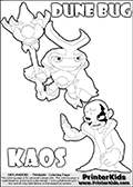 Skylanders Swap Force coloring page with the inect-like figure DUNE BUG from the MAGIC ELEMENT. Skylanders Swap Force coloring page with KAOS ( The Skylanders Swap Force Villain )  and a large Dune Bug Skylanders. In this printable sheet, the largest DUNE BUG is drawn standing with a staff in one hand.  The colorable KAOS character is drawn with a hand raised flat as if gesturing - BRING IT ON.  KAOS is drawn with a confident look on his face on this kids printable that is designed to inspire creativity so that kids can make their own stories. Print and color this Skylanders Swap Force DUNE BUG coloring sheet for kids that is drawn and made available by Loke Hansen (http://www.LokeHansen.com) based on images from the Skylanders Swap Force game.