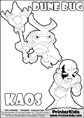 Skylanders Swap Force coloring page with the inect-like figure DUNE BUG from the MAGIC ELEMENT. Skylanders Swap Force coloring page with KAOS ( The Skylanders Swap Force Villain )  and a large Dune Bug Skylanders. In this printable sheet, the largest DUNE BUG is drawn standing with a staff in one hand.The KAOS drawing is designed so that KAOS is shown with both hands in front of his chest as two hard fists. Use this coloring page as inspiration for your own Skylanders Swap Force story - or just for casual drawing time or letter practice with the colorable worlds KAOS and DUNE BUG. Print and color this Skylanders Swap Force DUNE BUG coloring sheet for kids that is drawn and made available by Loke Hansen (http://www.LokeHansen.com) based on images from the Skylanders Swap Force game.