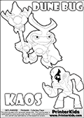 Skylanders Swap Force coloring page with the inect-like figure DUNE BUG from the MAGIC ELEMENT. Skylanders Swap Force coloring page with KAOS ( The Skylanders Swap Force Villain )  and a large Dune Bug Skylanders. In this printable sheet, the largest DUNE BUG is drawn standing with a staff in one hand.  The drawing of KAOS show the small man-like villain drawn without his robe on! Print and color this Skylanders Swap Force DUNE BUG coloring sheet for kids that is drawn and made available by Loke Hansen (http://www.LokeHansen.com) based on images from the Skylanders Swap Force game.