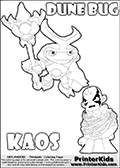 Skylanders Swap Force coloring page with the inect-like figure DUNE BUG from the MAGIC ELEMENT. Skylanders Swap Force coloring page with KAOS ( The Skylanders Swap Force Villain )  and a large Dune Bug Skylanders. In this printable sheet, the largest DUNE BUG is drawn standing with a staff in one hand.  KAOS is drawn trapped in plants on this kids printable coloring sheet. Print and color this Skylanders Swap Force DUNE BUG coloring sheet for kids that is drawn and made available by Loke Hansen (http://www.LokeHansen.com) based on images from the Skylanders Swap Force game.