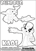 Skylanders Swap Force coloring page with the inect-like figure DUNE BUG Skylander. Skylanders Swap Force coloring page with KAOS ( The Skylanders Swap Force Villain )  and a large Dune Bug Skylanders. The Large Skylanders Swap Force Dune Bug is drawn ready for action.  In this printable sheet, the largest DUNE BUG is drawn standing with a staff pointed forward - ready for some battle action.  The KAOS colorable figure is drawn showing KAOS standing with one hand stretched forward as if using a magical ability or reaching for something. Print and color this Skylanders Swap Force DUNE BUG coloring sheet for kids that is drawn and made available by Loke Hansen (http://www.LokeHansen.com) based on images from the Skylanders Swap Force game.