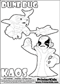 Skylanders Swap Force coloring page with the inect-like figure DUNE BUG Skylander. Skylanders Swap Force coloring page with KAOS ( The Skylanders Swap Force Villain )  and a large Dune Bug Skylanders. The Large Skylanders Swap Force Dune Bug is drawn ready for action.  In this printable sheet, the largest DUNE BUG is drawn standing with a staff pointed forward - ready for some battle action.  KAOS is drawn with a fist raised high in the air as if he is victorious or just came up with a great plan or idea. The kids coloring page is ment to inspire creativity and is an ideal story starter for Skylanders Swap Force fans. Print and color this Skylanders Swap Force DUNE BUG coloring sheet for kids that is drawn and made available by Loke Hansen (http://www.LokeHansen.com) based on images from the Skylanders Swap Force game.