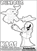 Skylanders Swap Force coloring page with the inect-like figure DUNE BUG Skylander. Skylanders Swap Force coloring page with KAOS ( The Skylanders Swap Force Villain )  and a large Dune Bug Skylanders. The Large Skylanders Swap Force Dune Bug is drawn ready for action.  In this printable sheet, the largest DUNE BUG is drawn standing with a staff pointed forward - ready for some battle action.  The kids colouring sheet is made with KAOS drawn with his arms stretched far out with open hands. What is KAOS planning this time? Use this kids printable to make your very own Skylanders Swap Force adventure! Print and color this Skylanders Swap Force DUNE BUG coloring sheet for kids that is drawn and made available by Loke Hansen (http://www.LokeHansen.com) based on images from the Skylanders Swap Force game.