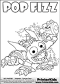 Skylanders Swap Force coloring page showing the 2013 variant of the popular POP FIZZ skylander figure. SUPER GULP POP FIZZ is the new name for this colorable character that can appear as a cute potion throwing fur-ball like creature and a more crazed wild beast like creature. The non swap able magic element SUPER GULP POP FIZZ is drawn with a huge smile on its face while preparing to throw a potion in this colouring sheet for kids. The potion SUPER GULP POP FIZZ is about to throw has been opened, and magical liquid is dropping out with transparent boubbles and smoke. Print and color this Skylanders Swap Force SUPER GULP POP FIZZ coloring sheet for kids that is drawn and made available by Loke Hansen (http://www.LokeHansen.com) based on an image from the official Skylanders Swap Force website.