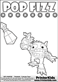 Colorable page for kids that can be printed out or colored online, with the Skylanders Swap Force SUPER GULP POP FIZZ character. In this colouring sheet, the furry skylander character is drawn below a colorable version of its name in upper case letters ( just POP FIZZ ) and a line of colorable Skylanders Magic Element symbols. In this kids printable SUPER GULP POP FIZ has just throw a mystical potion away (one of the attacks the character of figure has in the Skylanders Swap Force game). Print and color this Skylanders Swap Force SUPER GULP POP FIZZ coloring sheet for kids that is drawn and made available by Loke Hansen (http://www.LokeHansen.com) based on an image from the official Skylanders Swap Force website.