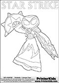 Online and printable coloring page with  STAR STRIKE  from Skylanders Swap Force.  Print and color this Skylanders Swap Force STAR STRIKE coloring sheet for kids that is drawn and made available by Loke Hansen (http://www.LokeHansen.com) based on an image from the Skylanders Swap Force PS3 game with another variant of the Star Strike character.
