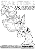 Activity page with Kaos and Star Strike from Skylanders Swap Force. In this kids coloring page with colorable text and figures, Kaos is drawn with one hand out in front of him as if gesturing to Star Strike - BRING IT ON! Skylanders Swap Force coloring page with the non swap able arcane magician figure ( or character ) STAR STRIKE from the MAGIC ELEMENT. STAR STRIKE is a playable Skylanders Swap Force figure. Print and color this Skylanders Swap Force STAR STRIKE coloring sheet for kids that is drawn and made available by Loke Hansen (http://www.LokeHansen.com) based on an image from the official Skylanders Swap Force website ( Light Core Star Strike Section Image ). The Coloring page is drawn based on the LIGHT CORE variant of the Star Strike Skylanders figure. The Light Core and Series 1 versions are almost identical