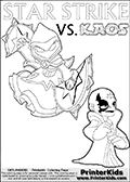 Activity page for kids with coloring figures and letters. Kaos is drawn almost sneaking away from the scene in this colouring sheet with Star Strike. But why? Draw the rest of the story if you are up for it! Skylanders Swap Force coloring page with the non swap able arcane magician figure ( or character ) STAR STRIKE from the MAGIC ELEMENT. STAR STRIKE is a playable Skylanders Swap Force figure. Print and color this Skylanders Swap Force STAR STRIKE coloring sheet for kids that is drawn and made available by Loke Hansen (http://www.LokeHansen.com) based on an image from the official Skylanders Swap Force website ( Light Core Star Strike Section Image ). The Coloring page is drawn based on the LIGHT CORE variant of the Star Strike Skylanders figure. The Light Core and Series 1 versions are almost identical