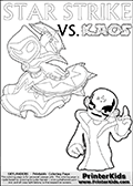 Activity page for Skylanders Swap Force fans with coloring figures and letters. This colouring sheet show Kaos with a finger pointing straight up in the air as if he just got an evil idea. But Star Strike will surely have another idea about how things will turn out. Draw your own adventure based on the colorable figures! Skylanders Swap Force coloring page the non swap able skylander STAR STRIKE from the MAGIC ELEMENT. Print and color this Skylanders Swap Force STAR STRIKE coloring sheet for kids that is drawn and made available by Loke Hansen (http://www.LokeHansen.com) based on an image from the official Skylanders Swap Force website ( Series 1 Star Strike Section Image ). The Coloring page is drawn based on the Series 1 variant of the Star Strike Skylanders figure.