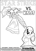 Colouring sheet with a clearly annoyed KAOS and Star Strike. Skylanders Swap Force coloring page with a lightcore variant of the STAR STRIKE magic element Skylander.  Print and color this Skylanders Swap Force STAR STRIKE coloring sheet for kids that is drawn and made available by Loke Hansen (http://www.LokeHansen.com) based on an image from the Skylanders Game. The Coloring page is drawn based on a PS3 game screenshot of the Lightcore Star Strike figure in action