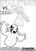 Inspirational adventure kick-starting kids coloring activity page with a scared looking Kaos and the Star Strike Skylander. The Kaos pose is based on one of the ending scenes in the Skylanders Swap Force game where a mountain of dark crystals are about to fall upon Kaos, but what adventure will your young Skylander fan be able to come up with? This printout colouring sheet has colorable text in addition to the two Skylanders figures for coloring! Skylanders Swap Force coloring page with a lightcore STAR STRIKE magic element Skylander.  Print and color this Skylanders Swap Force STAR STRIKE coloring sheet for kids that is drawn and made available by Loke Hansen (http://www.LokeHansen.com) based on an image from the Skylanders Swap Force PS3 game with Lightcore Star Strike figure in action. This version of the colouring sheet has the light from Star Strikes eyes shown as thin lines.