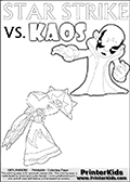 Colorable Skylanders Swap Force inspiration activity page with the magic element skylander Star Strike and the main villain called Kaos. Kaos is drawn slightly bent with an arm stretched out as if he is about to unleash some type of evil magic. There is hope though! The Skylander is there as well! What adventure will your young Skylanders Swap Force Fan be able to come up with based on these settings? Online and printable coloring page with  lightcore STAR STRIKE that has rays of light from the eyes.  Print and color this Skylanders Swap Force STAR STRIKE coloring sheet for kids that is drawn and made available by Loke Hansen (http://www.LokeHansen.com) based on an image from the Skylanders Swap Force PS3 game with Lightcore Star Strike figure in action. This version of the kids printable sheet has the light from Star Strikes eyes shown as white areas. This means that the rays remove the character lines where they are.