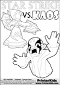 Inspirational adventure kick-starting kids coloring activity page with a scared looking Kaos and the Star Strike Skylander. The Kaos pose is based on one of the ending scenes in the Skylanders Swap Force game where a mountain of dark crystals are about to fall upon Kaos, but what adventure will your young Skylander fan be able to come up with? This printout colouring sheet has colorable text in addition to the two Skylanders figures for coloring! Awesome kids coloring page with  STAR STRIKE drawn from the side while performing an attack move.  Print and color this Skylanders Swap Force STAR STRIKE coloring sheet for kids that is drawn and made available by Loke Hansen (http://www.LokeHansen.com) based on an image from the Skylanders Swap Force PS3 game. In this variant of the colouring sheet, Star Strike is illustrated without eyes. This means that you can draw the eyes any way you like, and even add a glow-like effect if you want