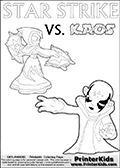 Adventure colouring sheet for kids with Kaos and the magic element skylander Star Strike. The kids printable page for coloring is ment to inspire small personalized stories about Kaos and the skylander Star Strike. With a little help from line art drawn figures, the story is sure to come out! The kids coloring page has both colorable text and characters. The Kaos figure for coloring has Kaos illustrated with Kaos holding his one arm out to the side with the other in front of him. Kaos has his head twisted just a little bit. Skylanders coloring page with  STAR STRIKE drawn from the side while turning around with her weapons (one in each hand).  Print and color this Skylanders Swap Force STAR STRIKE coloring sheet for kids that is drawn and made available by Loke Hansen (http://www.LokeHansen.com) based on an image from the Skylanders Swap Force PS3 game.