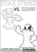 Inspirational coloring activity page with a triumphant looking Kaos and the popular Star Strike skylander figures - and colorable text! Kaos is drawn standing with an arm raised high with his hand formed as a fist. He is looking triumphant, happy or perhaps very confident! Make your own Skylanders adventure and add your story to the printout sheet. Skylanders coloring page with  STAR STRIKE drawn from the side while turning around with her weapons (one in each hand).  Print and color this Skylanders Swap Force STAR STRIKE coloring sheet for kids that is drawn and made available by Loke Hansen (http://www.LokeHansen.com) based on an image from the Skylanders Swap Force PS3 game.