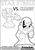 Colouring sheet with a clearly annoyed KAOS and Star Strike. Skylanders coloring page with  STAR STRIKE drawn from the side while turning around with her weapons (one in each hand).  Print and color this Skylanders Swap Force STAR STRIKE coloring sheet for kids that is drawn and made available by Loke Hansen (http://www.LokeHansen.com) based on an image from the Skylanders Swap Force PS3 game.