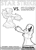 Activity page for young Skylanders Swap Force fans with colorable figures and letters. This kids colouring sheet show Kaos drawn as if he is showing off. Perhaps he is telling about his newest evil idea or showing a magical beast he got his hands on! Skylanders coloring page with  STAR STRIKE drawn from the side while turning around with her weapons (one in each hand).  Print and color this Skylanders Swap Force STAR STRIKE coloring sheet for kids that is drawn and made available by Loke Hansen (http://www.LokeHansen.com) based on an image from the Skylanders Swap Force PS3 game.