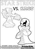 Activity page for kids with coloring figures and letters. Kaos is drawn almost sneaking away from the scene in this colouring sheet with Star Strike. But why? Draw the rest of the story if you are up for the challenge!Skylanders coloring page with  STAR STRIKE drawn from the side while turning around with her weapons (one in each hand).  Print and color this Skylanders Swap Force STAR STRIKE coloring sheet for kids that is drawn and made available by Loke Hansen (http://www.LokeHansen.com) based on an image from the Skylanders Swap Force PS3 game.