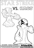 Colouring sheet for kids with a drawing picture of Kaos in a pose where it looks as if he is swearing revenge on the Star Strike Skylander. Skylanders coloring page with  STAR STRIKE drawn from the side while turning around with her weapons (one in each hand).  Print and color this Skylanders Swap Force STAR STRIKE coloring sheet for kids that is drawn and made available by Loke Hansen (http://www.LokeHansen.com) based on an image from the Skylanders Swap Force PS3 game.